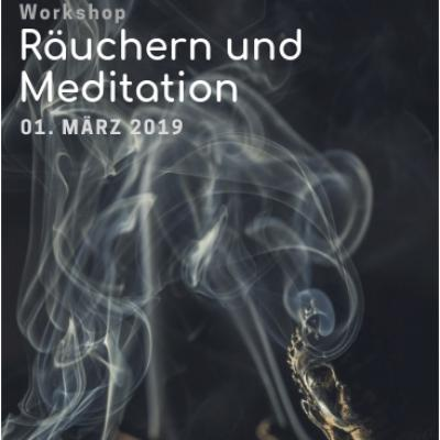 Workshop: Räuchern und Meditation